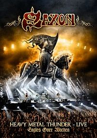 Cover Saxon - Heavy Metal Thunder - Live - Eagles Over Wacken [DVD]